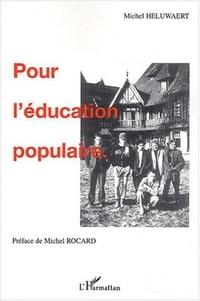 Michel Héluwaert - Pour l'éducation populaire.