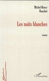 Michel-Henri Bouchet - Les nuits blanches.