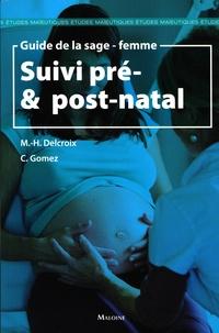 Michel-Henri Delcroix et Conchita Gomez - Guide de la sage-femme - Suivi pré & post-natal.