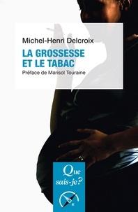 Michel-Henri Delcroix - La grossesse et le tabac.