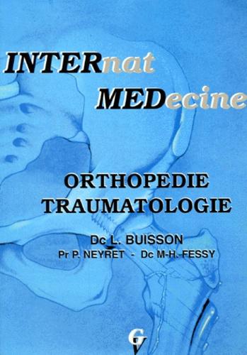 Michel-Henri Fessy et Laurent Buisson - Orthopédie, traumatologie.