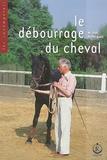Michel Henriquet - Le débourrage du cheval.