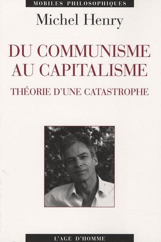 Du communisme au capitalisme. Théorie d'une catastrophe