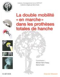 La double mobilité en marche dans les prothèses totales de hanche.pdf