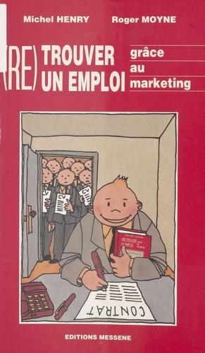 Re-trouver un emploi grâce au marketing