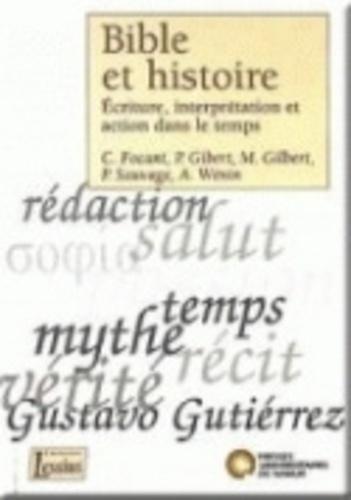 Michel Hermans et Pierre Sauvage - Bible et histoire - Ecriture, interprétation et action dans le temps.