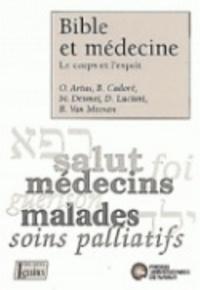 Michel Hermans et Pierre Sauvage - Bible et médecine - Le corps et l'esprit.
