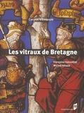 Michel Hérold et Françoise Gatouillat - Les vitraux de Bretagne.