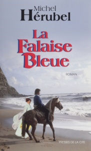 Michel Hérubel - La falaise bleue.