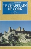 Michel Hérubel - Le chapelain de Cork - Roman fantastique.