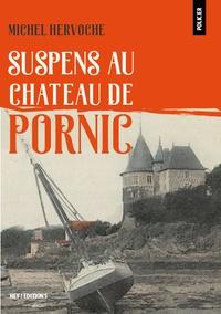 Michel Hervoche - Suspens au château de Pornic.
