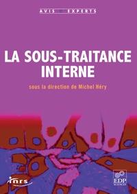 Michel Héry - La sous-traitance interne.
