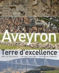 Michel Heuillet - Aveyron, terre d'excellance - Bien-vivre et développement durable sur nos terroirs.
