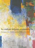Michel Hilaire - La couleur toujours recommencée - Hommage à Jean Fournier, marchand à Paris (1922-2006).