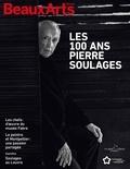 Michel Hilaire et Emmanuelle Lequeux - Les 100 ans Pierre Soulages.