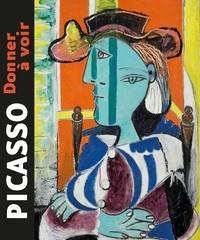 Michel Hilaire - Picasso - Donner à voir.