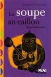 Michel Hindenoch - La soupe au caillou.