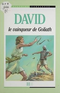 Michel Hoàng et Sedat Tosun - David : le vainqueur de Goliath.