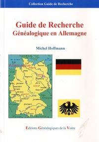 Michel Hoffmann - Guide de recherche généalogique en Allemagne.