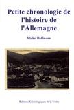 Michel Hoffmann - Petite chronologie de l'histoire de l'Allemagne.