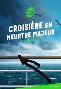 Michel Honaker - Croisière en meurtre majeur.