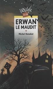Michel Honaker et Erwann Surcouf - Erwan le maudit.