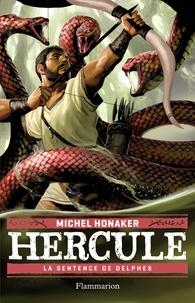 Michel Honaker - Hercule Tome 2 : La sentence de Delphes.