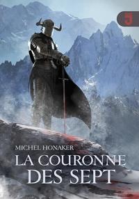 Michel Honaker - La couronne des sept.