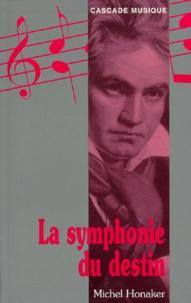 Michel Honaker - La symphonie du destin.