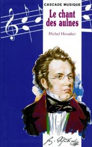 Michel Honaker - Le chant des aulnes.
