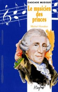 Michel Honaker - Le musicien des princes.