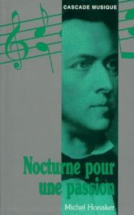 Michel Honaker - Nocturne pour une passion.