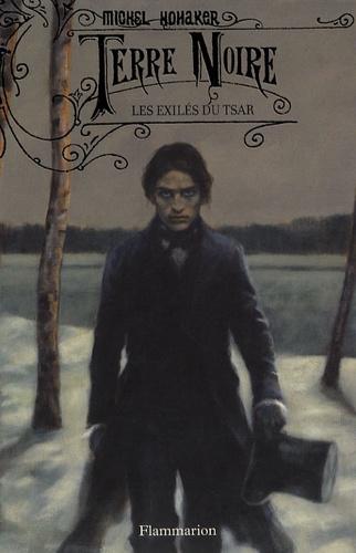 Michel Honaker - Terre Noire  : Les exilés du tsar.