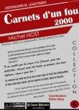Michel Host - Carnets d'un fou 2000.