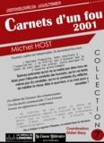 Michel Host - Carnets d'un fou 2001.