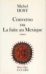 Michel Host - Converso ou La fuite au Mexique.