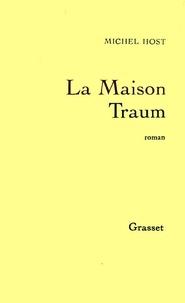 Michel Host - La maison Traum.