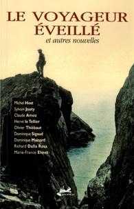 Michel Host et Sylvain Jouty - Le voyageur éveillé et autres nouvelles.