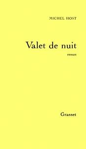 Michel Host - Valet de nuit.