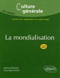 Michel Houdu et Hyacinthe Ravet - La mondialisation.