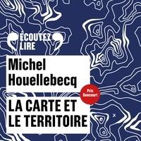 Michel Houellebecq et Philippe Duclos - La carte et le territoire.