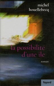 La possibilité d'une île - Michel Houellebecq pdf epub