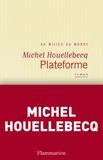 Michel Houellebecq - Plateforme.