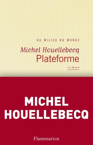 Plateforme - Format ePub - 9782081257917 - 7,99 €