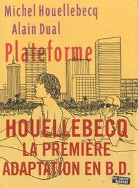 Michel Houellebecq et Alain Dual - Plateforme.