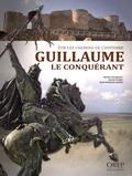 Michel Hourquet et Gilles Pivard - Sur les chemins de l'histoire - Guillaume le Conquérant.