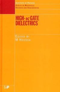 High-k Gate Dielectrics - Michel Houssa | Showmesound.org
