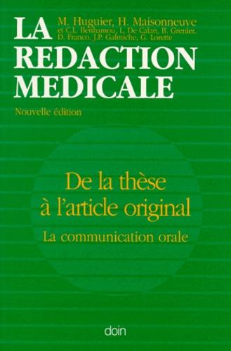 Michel Huguier - La Rédaction médicale - De la thèse à l'article original, la communication orale.