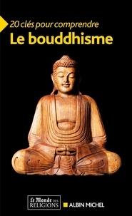 Michel Hulin et Véronique Crombé - 20 clés pour comprendre le bouddhisme.