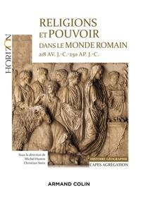 Michel Humm et Christian Stein - Religions et pouvoir dans le monde romain - 218 av. J.-C.-250 ap. J.-C. Histoire Géographie CAPES Agrégation.